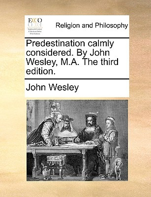 John Wesley on Predestination