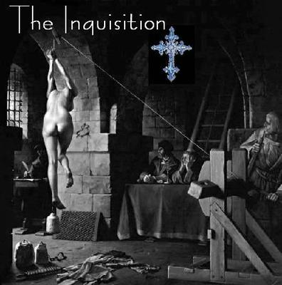 THE INQUISITION IN THE HANDS OF THE APOSTATE CHURCH